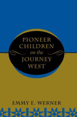 Pioneer Children On The Journey West (Paperback)