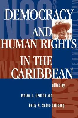 Democracy And Human Rights In The Caribbean (Paperback)