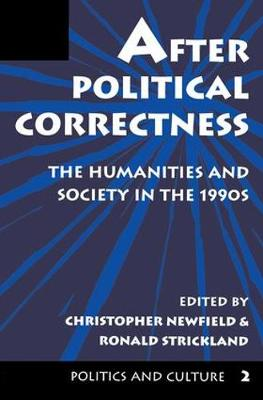 After Political Correctness: The Humanities And Society In The 1990s (Paperback)