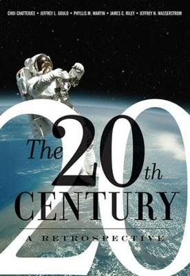 The 20th Century: A Retrospective (Paperback)