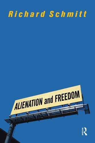 Alienation And Freedom (Paperback)