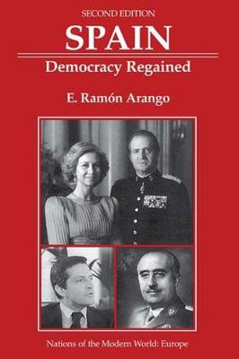 Spain: Democracy Regained, Second Edition (Paperback)