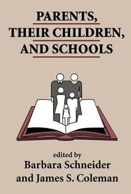 Parents, Their Children, And Schools (Paperback)