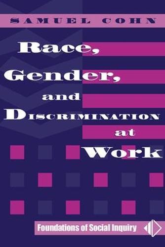 Race, Gender, And Discrimination At Work (Paperback)
