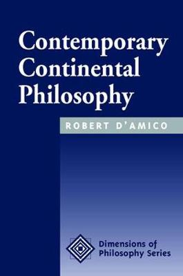 Contemporary Continental Philosophy (Paperback)