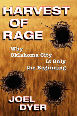 Harvest Of Rage: Why Oklahoma City Is Only The Beginning (Paperback)