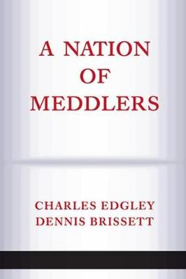 A Nation Of Meddlers (Paperback)