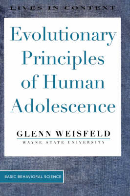 Evolutionary Principles Of Human Adolescence (Paperback)