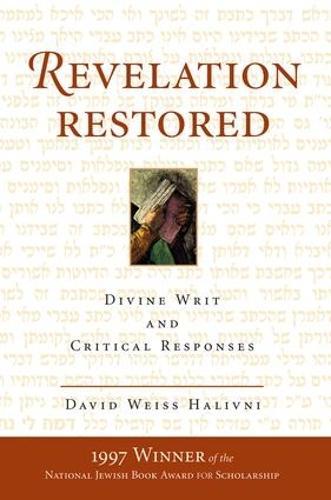 Revelation Restored: Divine Writ And Critical Responses (Paperback)