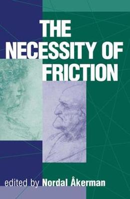 The Necessity Of Friction (Paperback)