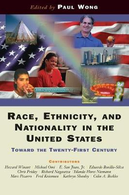 Race, Ethnicity, And Nationality In The United States: Toward The Twenty-first Century (Paperback)