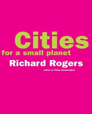Cities For A Small Planet (Paperback)