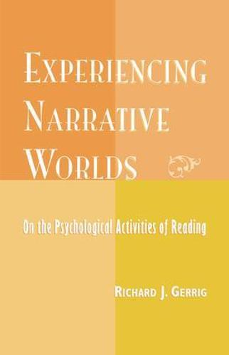 Experiencing Narrative Worlds (Paperback)