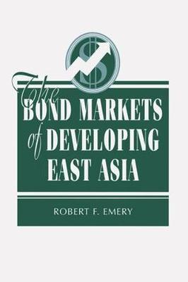 The Bond Markets Of Developing East Asia (Paperback)