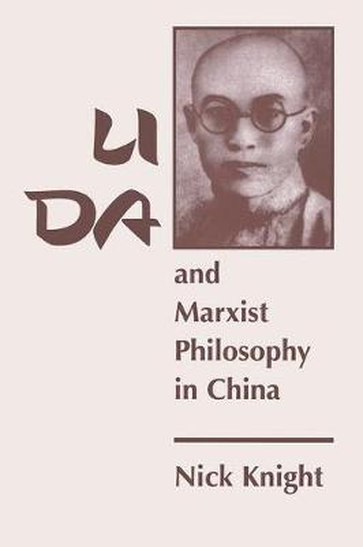 Li Da And Marxist Philosophy In China (Paperback)