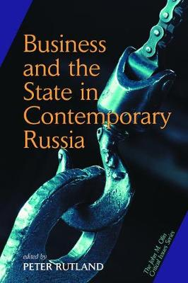 Business And State In Contemporary Russia (Paperback)
