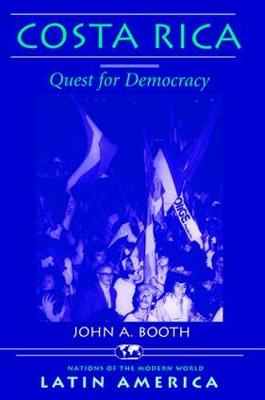 Costa Rica: Quest For Democracy (Paperback)