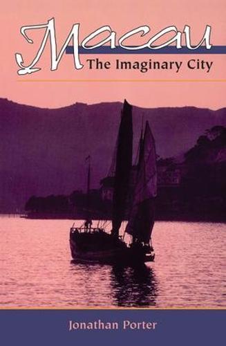 Macau: The Imaginary City (Paperback)