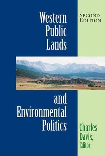 Western Public Lands And Environmental Politics (Paperback)
