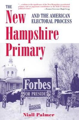 The New Hampshire Primary And The American Electoral Process (Paperback)
