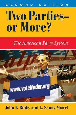 Two Parties--or More?: The American Party System, Second Edition (Paperback)