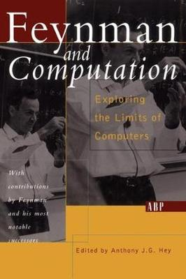 Feynman And Computation - Frontiers in Physics (Paperback)