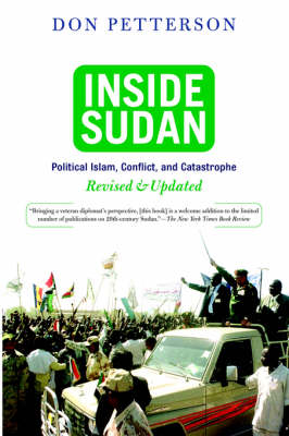 Inside Sudan: Political Islam, Conflict, And Catastrophe (Paperback)