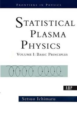 Statistical Plasma Physics, Volume I: Basic Principles (Paperback)
