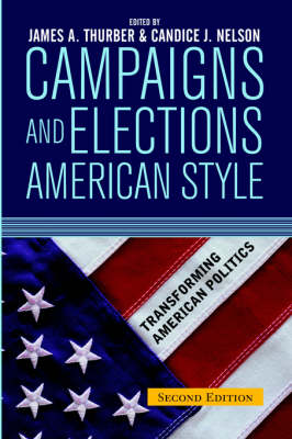 Campaigns and Elections American Style (Paperback)