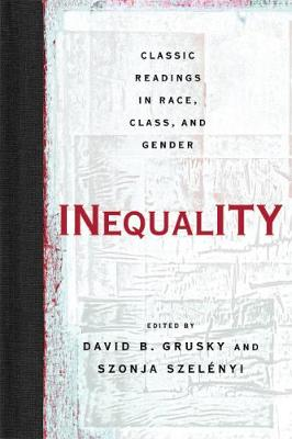 Inequality: Classic Readings in Race, Class, and Gender (Paperback)