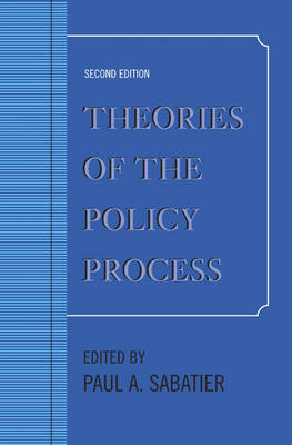 Theories of the Policy Process (Paperback)