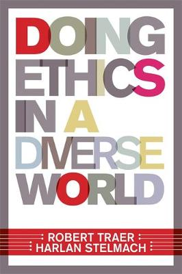 Doing Ethics In A Diverse World (Paperback)