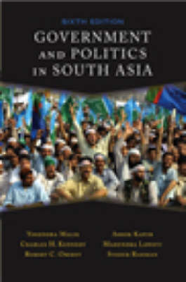Government and Politics in South Asia (Paperback)