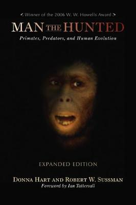 Man the Hunted: Primates, Predators, and Human Evolution, Expanded Edition (Paperback)