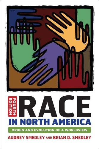 Race in North America: Origin and Evolution of a Worldview (Paperback)