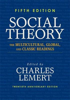 Social Theory: The Multicultural, Global, and Classic Readings (Paperback)
