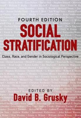 Social Stratification: Class, Race, and Gender in Sociological Perspective (Paperback)