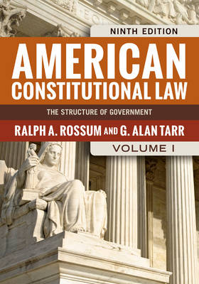 American Constitutional Law, Volume I: The Structure of Government (Paperback)