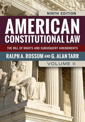 American Constitutional Law, Volume II: The Bill of Rights and Subsequent Amendments (Paperback)