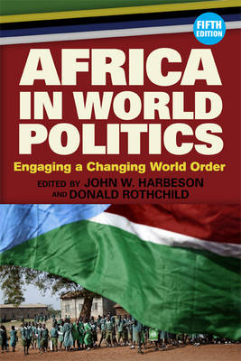 Africa in World Politics: Engaging A Changing Global Order (Paperback)