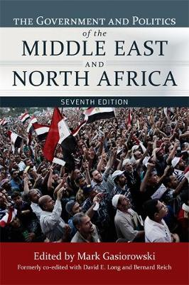The Government and Politics of the Middle East and North Africa (Paperback)