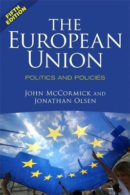 The European Union: Politics and Policies (Paperback)