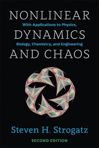 Nonlinear Dynamics and Chaos: With Applications to Physics, Biology, Chemistry, and Engineering, Second Edition (Paperback)