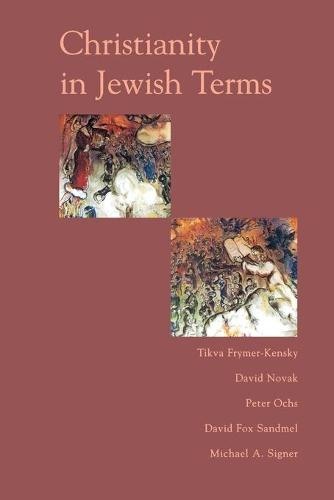Christianity In Jewish Terms (Paperback)