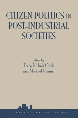 Citizen Politics In Post-industrial Societies (Paperback)