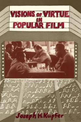 Visions Of Virtue In Popular Film (Paperback)