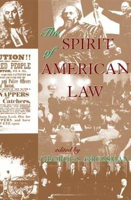 The Spirit Of American Law: An Anthology (Paperback)