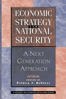 Economic Strategy And National Security: A Next Generation Approach (Hardback)