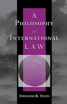 A Philosophy Of International Law (Paperback)