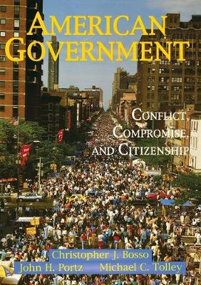 American Government: Conflict, Compromise, And Citizenship (Paperback)
